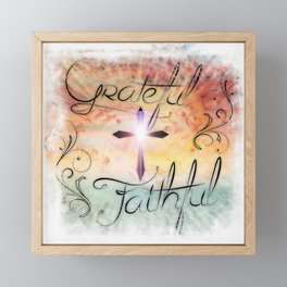 Grateful & Faithful Framed Mini Art Print