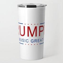 TRUMPET - Make Music Great Again! Travel Mug