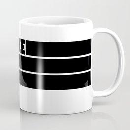 Embrace the Suck Coffee Mug