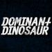 dominantdinosaur