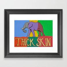 Thick Skin Framed Art Print