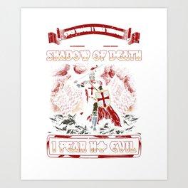 Shadow Of Death, I Fear No Evil Crusader Art Print