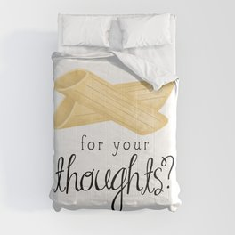 Penne For Your Thoughts? Comforters