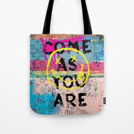 COME AS YOU ARE Tote Bag