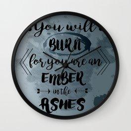 You will burn Wall Clock