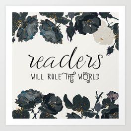 Readers Rule The World Art Print