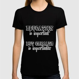 Climate Protection Quote | Change Students Protest T-shirt