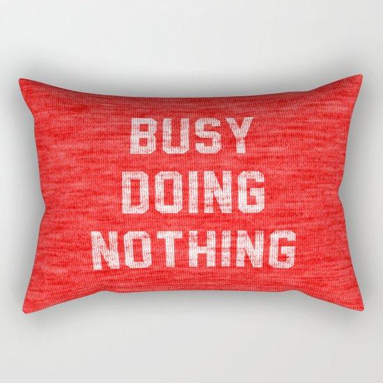 Busy Doing Nothing Rectangular Pillow
