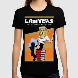 Lawyers do  it better T-shirt