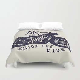 Life is a Journey Duvet Cover