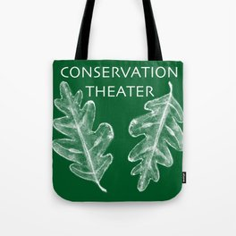 Conservation Theater Tote Bag
