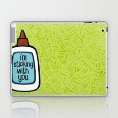 sticking with you Laptop & iPad Skin