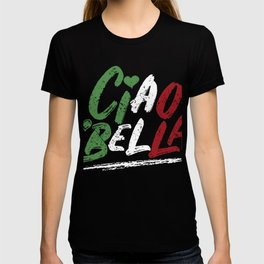 Ciao Bella Italy Flag design, Italian Tee T-shirt