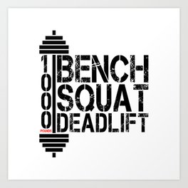 1000 Pounds Bench Squat Deadlift Powerlift Club Fitness Bodybuilder Bodybuilding Art Print