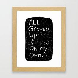 All Growed Up Framed Art Print