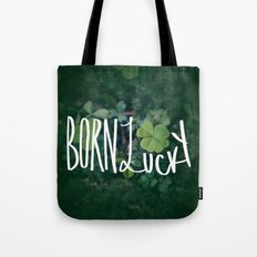 Born Lucky Tote Bag