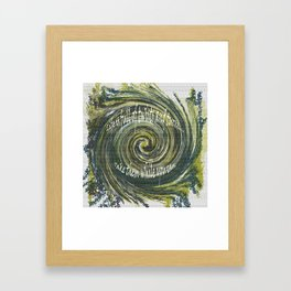 Life is full of twists and turns..take them while you can. Framed Art Print