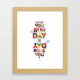 Typography Quote#19 Framed Art Print
