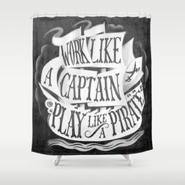 like  a pirate, black Shower Curtain