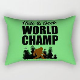 Hide and seek world champ funny quote Rectangular Pillow