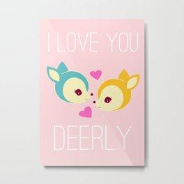 Deerly Metal Print