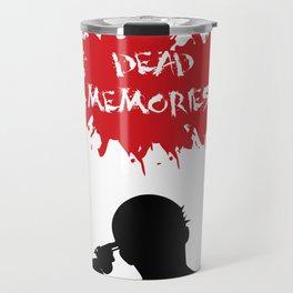 Dead Memories Travel Mug