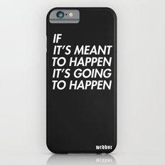 Mean to happen /2/ Slim Case iPhone 6s