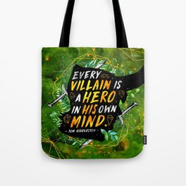 Every villain Tote Bag