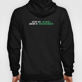 Stay At 127. 0. 0. 1 | Computer Network Admin Gift Hoody
