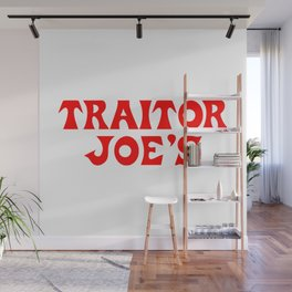 Traitor Joe's Wall Mural
