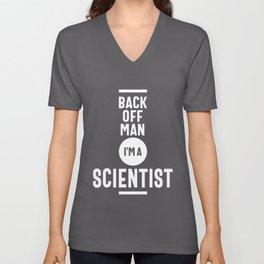 Back Off Man I'm a Scientist Unisex V-Neck