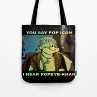 popeye Tote Bags featuring POP ICON / POPEYE-KHAN 025 by Lazy Bones Studios