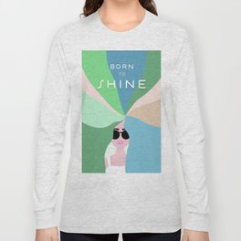 Rise and Shine! Girl Power Rainbow Hair Long Sleeve T-shirt