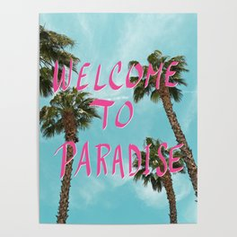 Welcome To Paradise - Pink Poster
