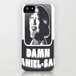 Damn Daniel-san! iPhone Case