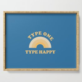 Type One, Type Happy Serving Tray