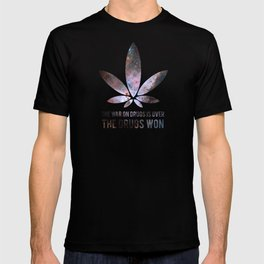 The Drugs Won (3) T-shirt