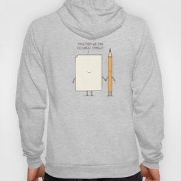 Together we can do great things! Hoody