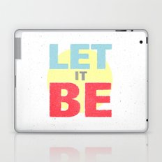 Let It Be Laptop & iPad Skin