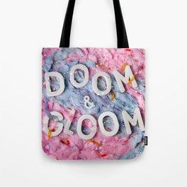 Doom & Gloom Tote Bag