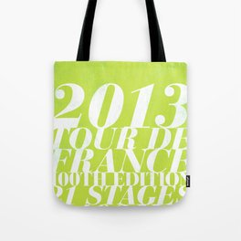 2013 Tour de France: Sprint!  Tote Bag