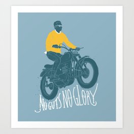 no guts no glory Art Print