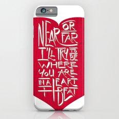 In a Heartbeat Slim Case iPhone 6s