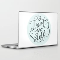 treat yo self Laptop & iPad Skins featuring Treat Yo Self 1 by Julie