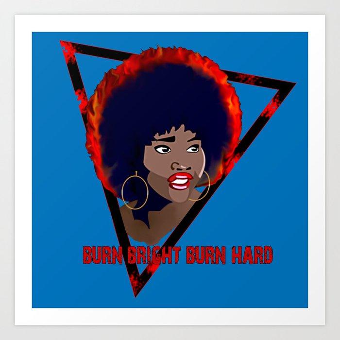 The Last Afro Burn Bright Burn Hard Art Print By Lauralretzstudio