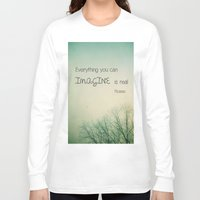 imagine Long Sleeve T-shirts featuring Imagine by Olivia Joy StClaire