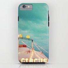 At The Circus Tough Case iPhone 6