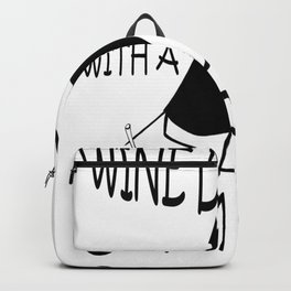 Just another wine drinker with a camping problem Backpack