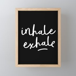 Inhale Exhale black-white typography poster black and white design bedroom wall home decor Framed Mini Art Print