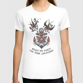 Anchor with birds - Keep my feet on the ground T-shirt